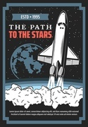 Spaceship launch to space, galaxy exploration vector design. Rocket, planet, space ship and shuttle, universe, stars and comets retro poster of astronomy science, spacecraft and galaxy adventure