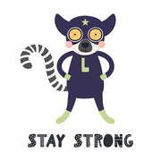 Hand drawn vector illustration of a cute lemur superhero, with lettering quote Stay strong. Isolated objects on white background. Scandinavian style flat design. Concept for children print.