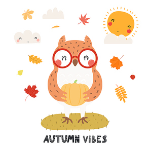 Hand drawn vector illustration of a cute owl in glasses, with pumpkin, leaves, quote Autumn vibes. Isolated objects on white background. Scandinavian style flat design. Concept for children print.