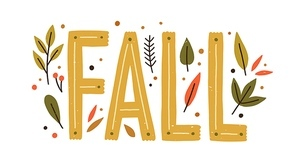 Decorative design composition with fall lettering and seasonal elements vector flat illustration. Beautiful cozy hand drawn word with leaves, branches and berries isolated. Autumn creative sticker.