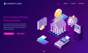 Accounting money transactions, isometric finance concept vector. Bank building with gold coin, piggy bank, payment terminal, credit card icons with connections, finance service website landing page