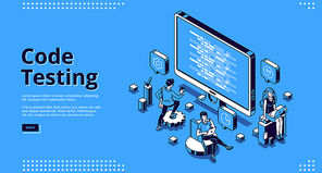 Code testing banner. Concept of search errors and bugs in software, quality control of website or app. Vector landing page of programming test with isometric computer screen and working people